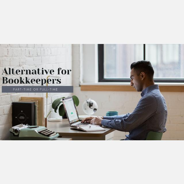 Alternative for Bookkeepers (Full-time or Part-time)