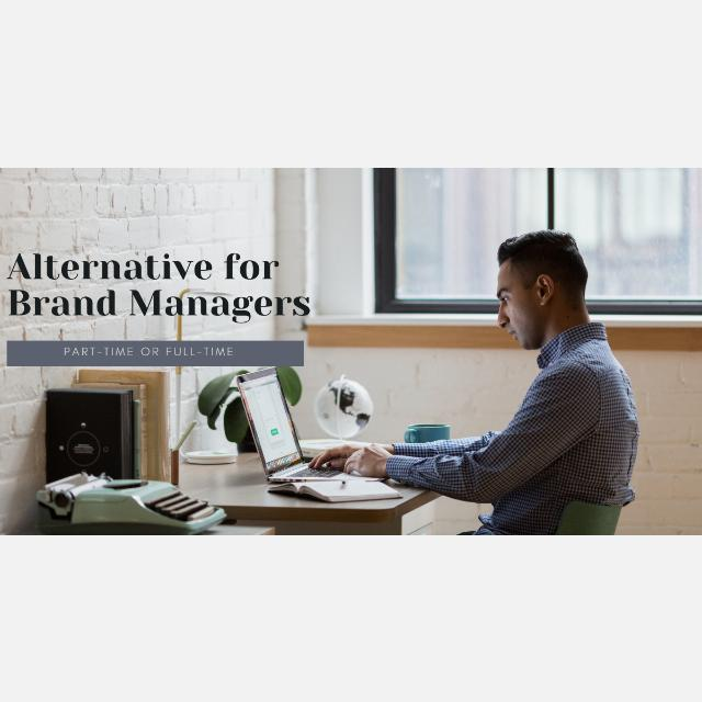 Alternative for Brand Managers (Full-time or Part-time)